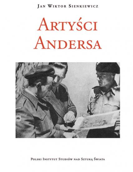 Artyści Andersa - Sienkiewicz Jan Wiktor | okładka