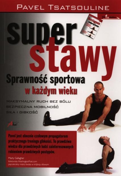 Super stawy Sprawnośc sportowa w każdym wieku - Pavel Tsatsouline | okładka