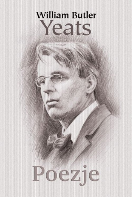 Poezje - William Butler Yeats | okładka