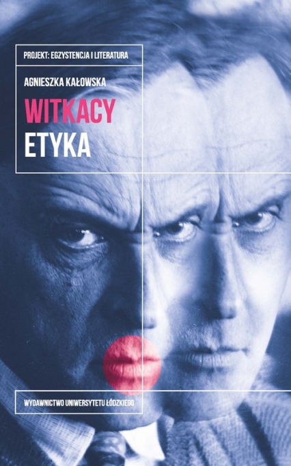 Witkacy Etyka - Agnieszka Kałowska   okładka