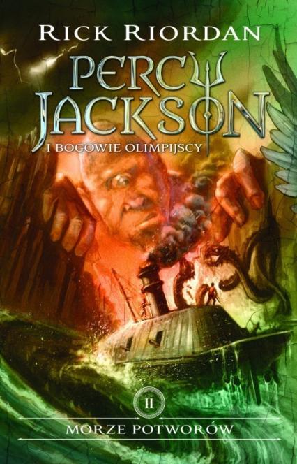 Morze potworów Percy Jackson i Bogowie Olimpijscy Tom 2 - Rick Riordan | okładka