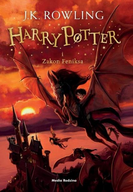 Harry Potter i Zakon Feniksa - Rowling Joanne K. | okładka