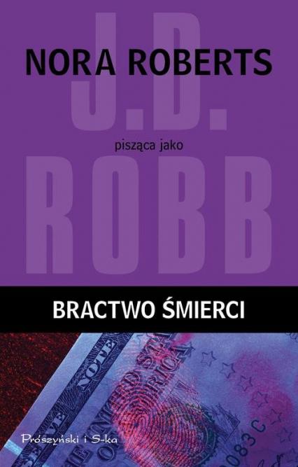 Bractwo śmierci - J.D Robb | okładka