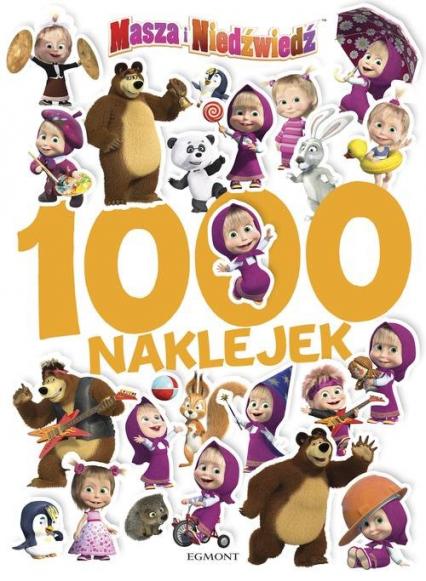 Masza i Niedźwiedź 1000 naklejek - Klaudyna Cwynar   okładka