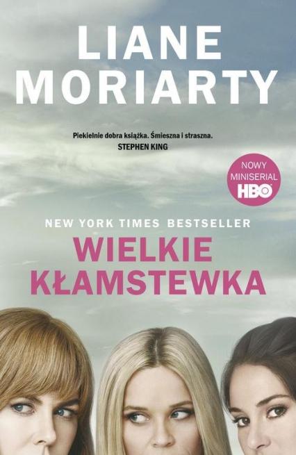 Wielkie kłamstewka - Liane Moriarty | okładka