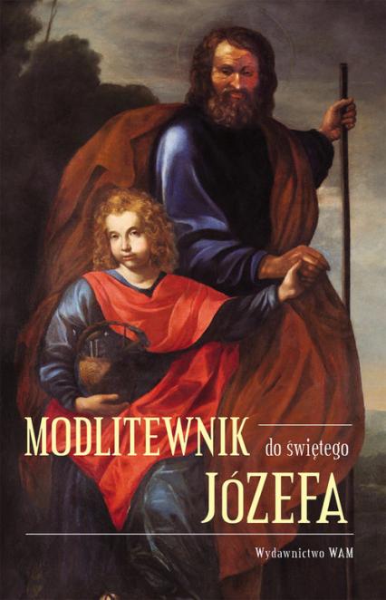 Modlitewnik do świętego Józefa - zbiorowa praca | okładka