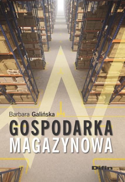 Gospodarka magazynowa - Barbara Galińska | okładka