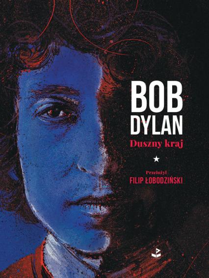 Duszny kraj - Bob Dylan | okładka