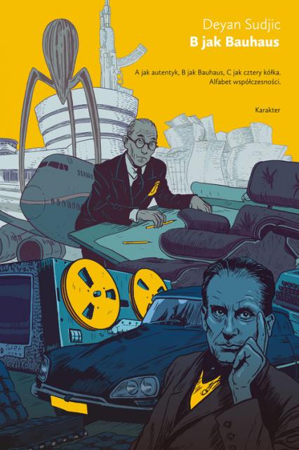 B jak Bauhaus - Deyan Sudjic | okładka