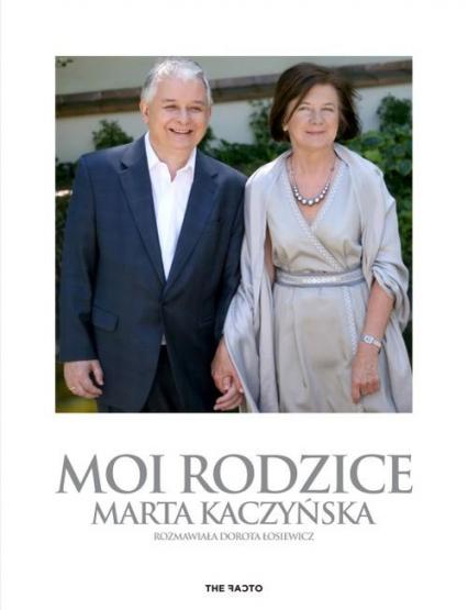 Moi rodzice - Kaczyńska Marta, Łosiewicz Dorota | okładka