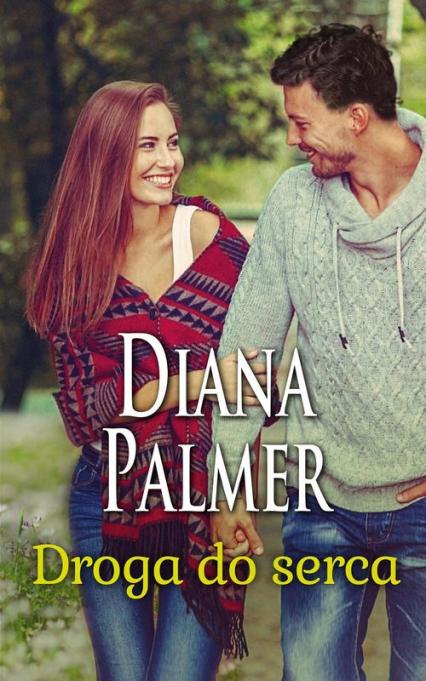 Droga do serca - Diana Palmer   okładka