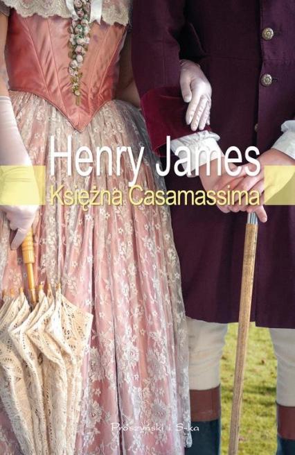 Księżna Casamassima - Henry James | okładka