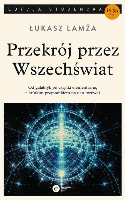 Przekrój przez wszechświat - Łukasz Lamża | okładka