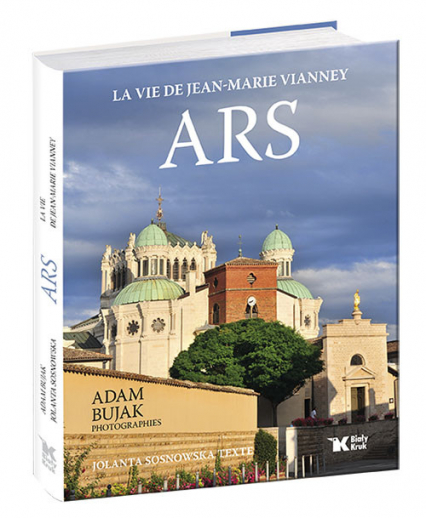 Ars La vie de Jean-Marie Vianney - Jolanta Sosnowska   okładka
