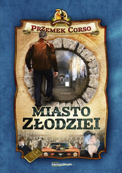 Miasto złodziei - Przemek Corso   okładka