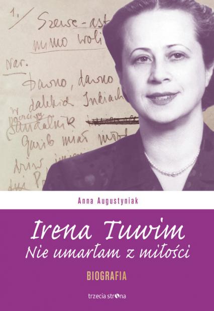 Irena Tuwim Nie umarłam z miłości - Anna Augustyniak   okładka