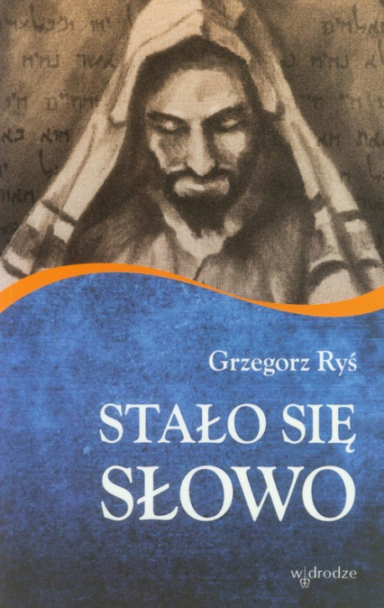 Stało się Słowo - Grzegorz Ryś | okładka