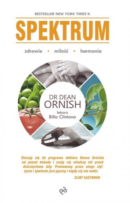 Spektrum Czuj się lepiej żyj dłużej i zdrowiej schudnij - Dean Ornish | okładka
