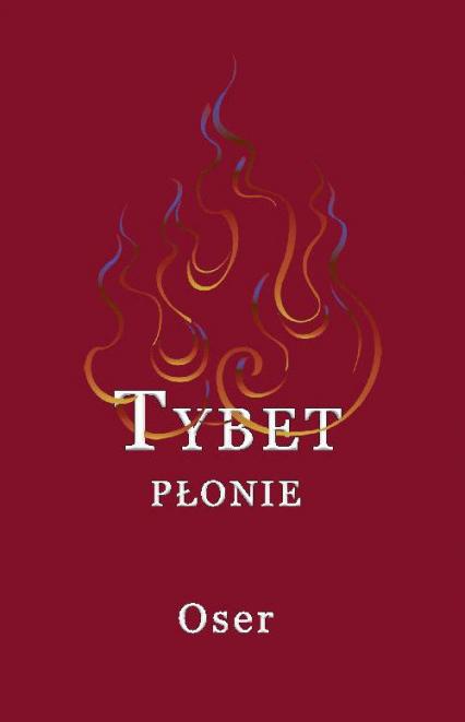 Tybet płonie - Oser | okładka