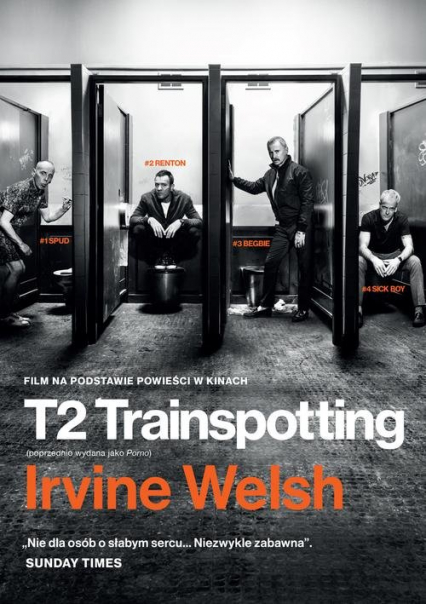 T2 Trainspotting - Irvine Welsh | okładka