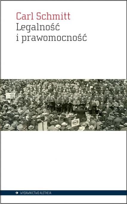 Legalność i prawomocność - Carl Schmitt | okładka