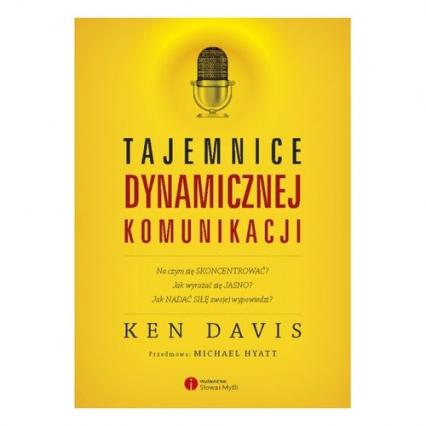 Tajemnice dynamicznej komunikacji - Ken Davis | okładka