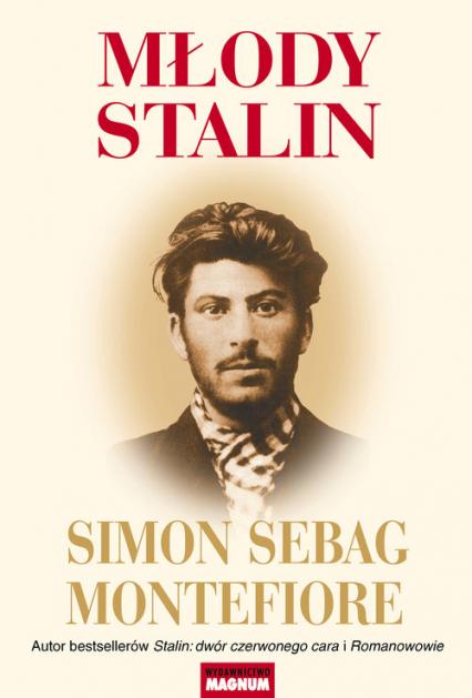 Młody Stalin - Montefiore Simon Sebag | okładka