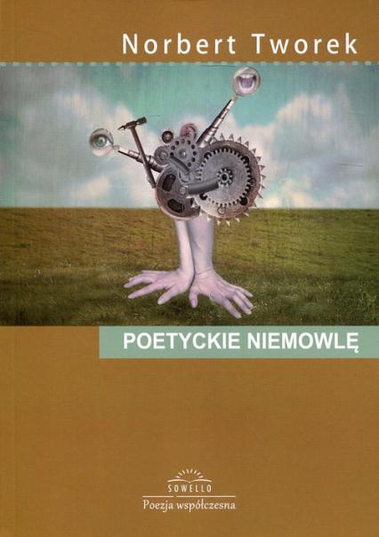 Poetyckie niemowlę - Norbert Tworek | okładka