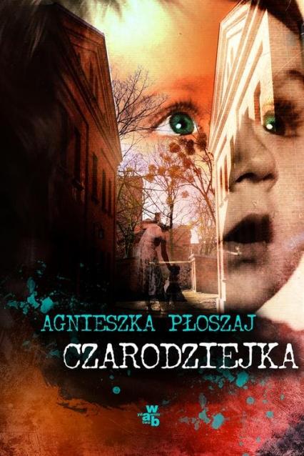 Czarodziejka - Agnieszka Płoszaj | okładka