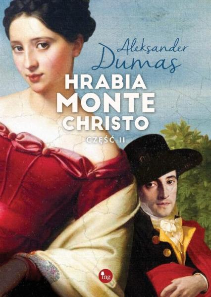 Hrabia Monte Christo Część 2 - Aleksander Dumas | okładka