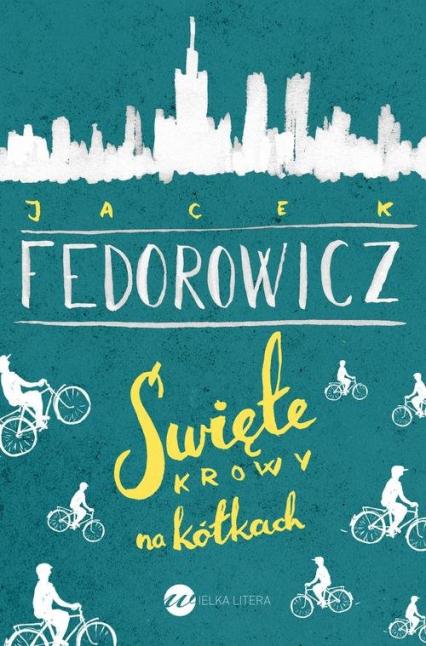 Święte krowy na kółkach - Jacek Fedorowicz | okładka