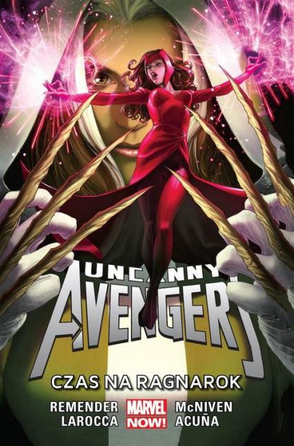 Uncanny Avengers Tom 3 Czas na Ragnarok - Rick Remender   okładka