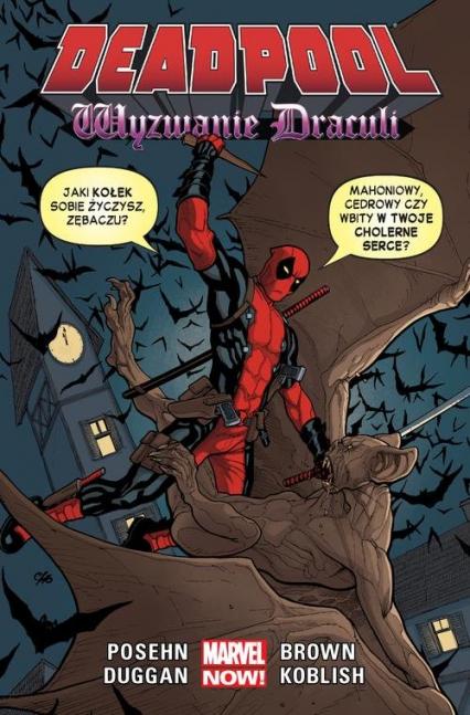 Deadpool Wyzwanie Drakuli Tom 5 - Posehn Brian, Duggan Gerry | okładka