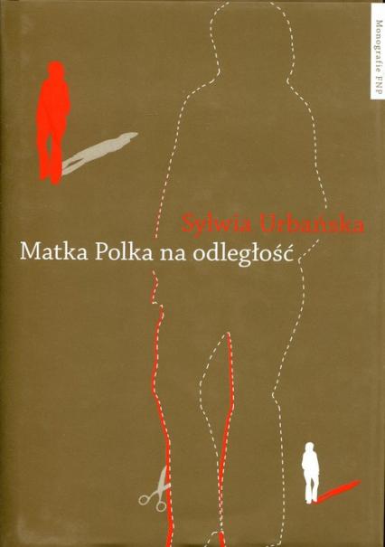 Matka Polka na odległość - Sylwia Urbańska   okładka
