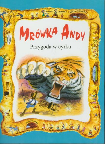 Mrówka Andy/Przygoda w cyrku -  | okładka