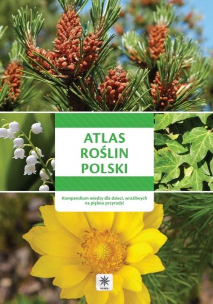 Unica - Atlas roślin Polski -    okładka