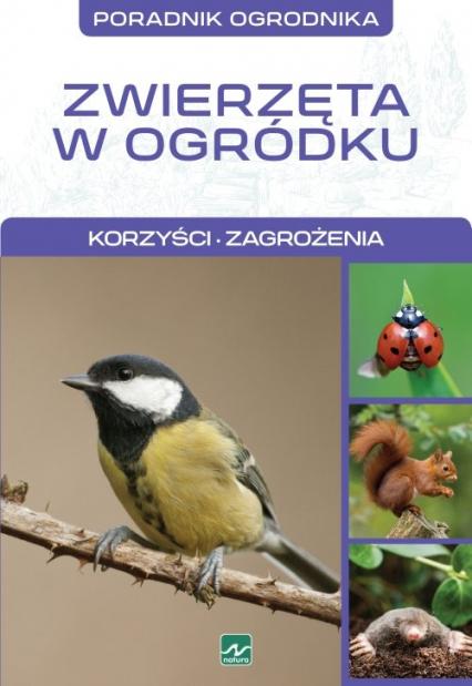 Natura Zwierzęta w ogródku - Michał Mazik | okładka