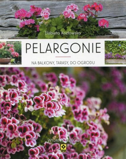 Pelargonie na balkony, tarasy, do ogrodu -    okładka