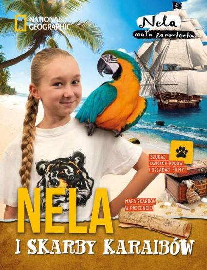 Nela i skarby Karaibów -  Nela Mała reporterka | okładka