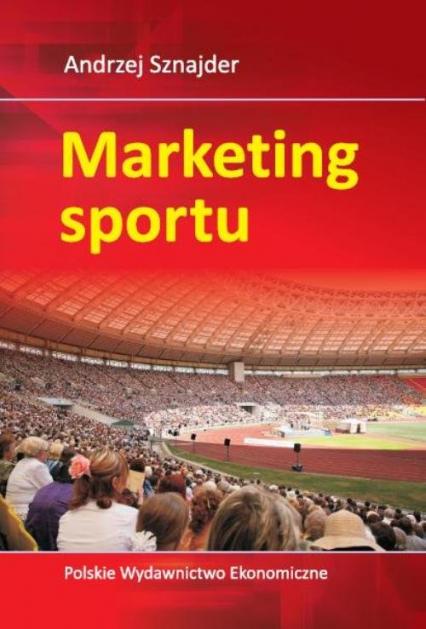 Marketing sportu - Andrzej Sznajder | okładka
