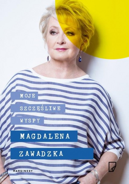 Moje szczęśliwe wyspy - Magdalena Zawadzka   okładka