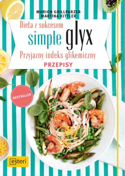 Dieta Z Sukcesem Simple Glyx Przyjazny Indeks Glikemiczny Przepisy