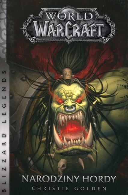World of WarCraft Narodziny hordy - Christie Golden | okładka