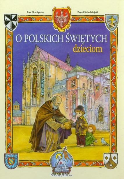 O polskich świętych dzieciom - Ewa Skarżyńska | okładka