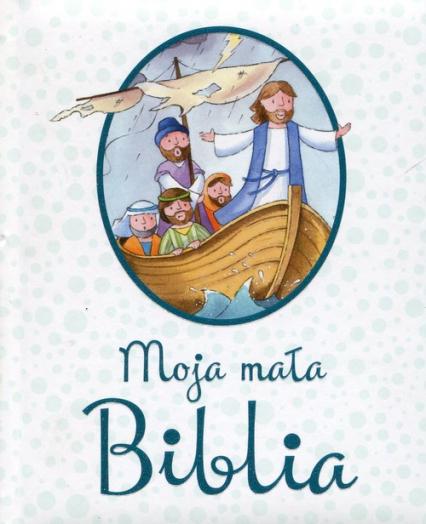 Moja mała Biblia - Juliet David | okładka