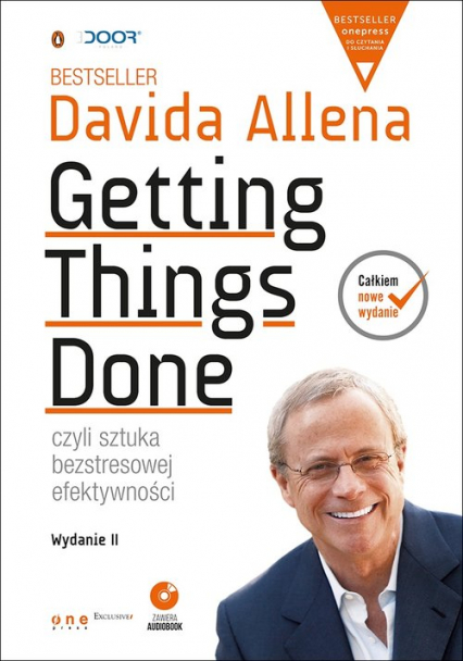Getting Things Done, czyli sztuka bezstresowej efektywności Książka z płytą CD - David Allen | okładka