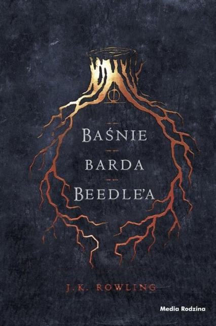 Baśnie barda Beedle'a - J.K. Rowling | okładka