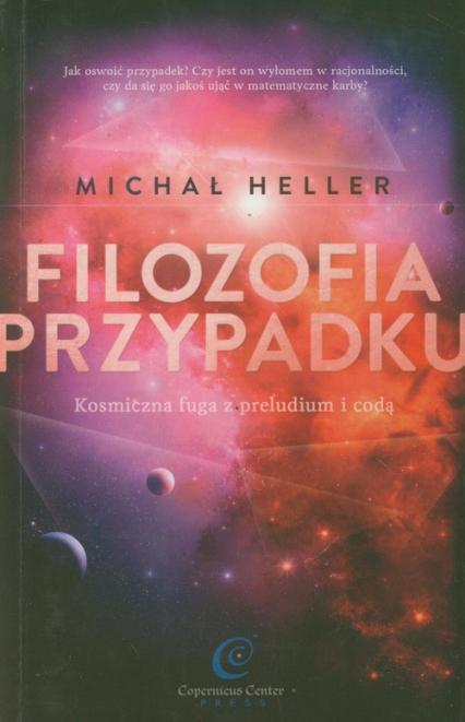 Filozofia przypadku Kosmiczna fuga z preludium i codą