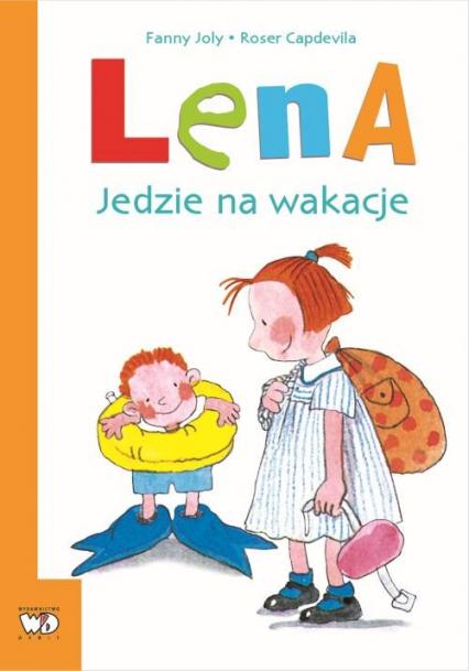 Lena Jedzie na wakacje - Fanny Joly | okładka