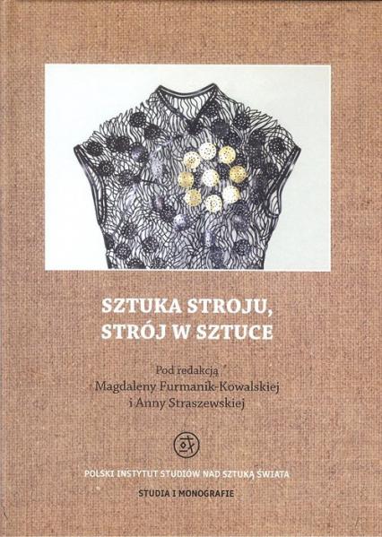 Sztuka stroju, strój w sztuce - zbiorowa Praca | okładka